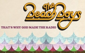 The Beach Boys That's Why God Made The Radio New Album