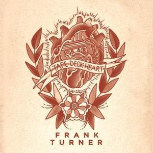 Frank Turner - Tape Deck Heart