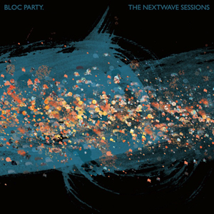 Bloc Party Nextwave Sessions ep cover art